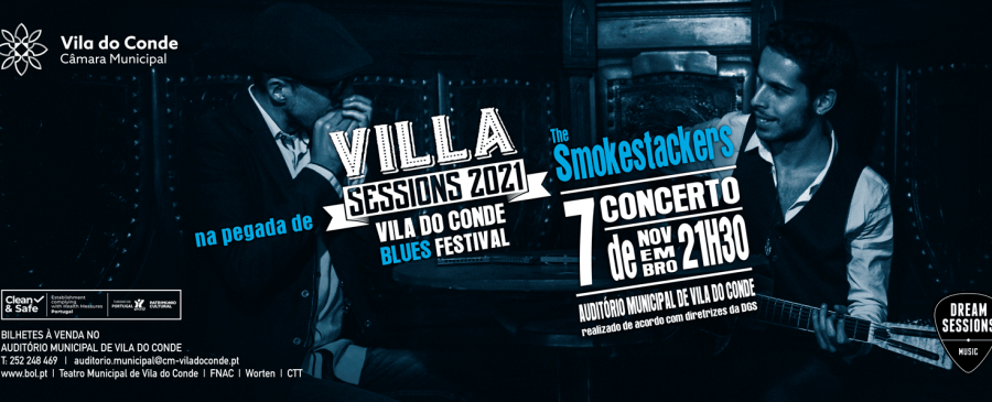 Na pegada do Villa Sessions 2021 - The Smokestackers