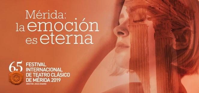 65 Festival Internacional de Teatro Clásico de Mérida | 2019