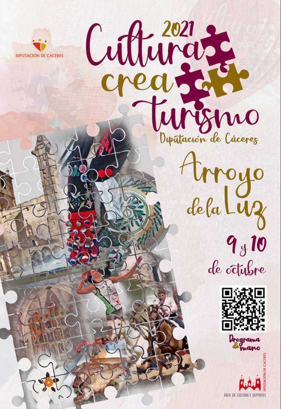 CULTURA CREA TURISMO 2021 / Arroyo de la Luz (9 y 10 Octubre)
