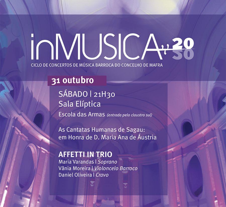 inMUSICA - Concerto ' As Cantatas Humanas de Sagau: em Honra de D. Maria Ana de Áustria'