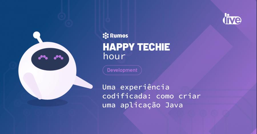 Happy Techie Hour 'Uma experiência codificada: cria uma aplicação Java'