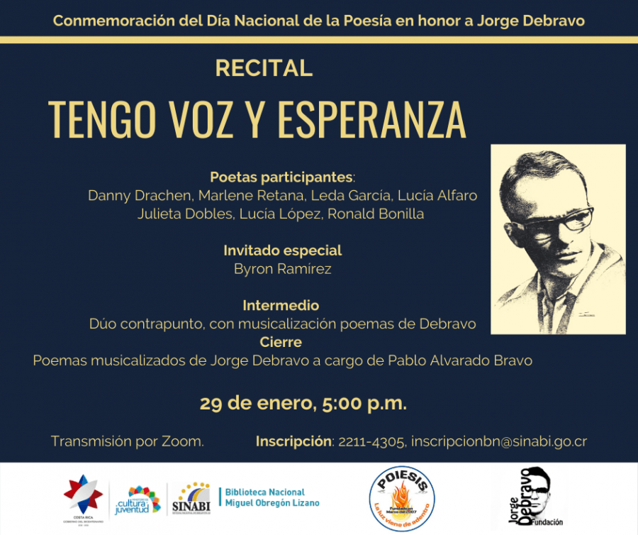 Recital Tengo voz y esperanza. Conmemoración del Día Nacional de la Poesía en honor a Jorge Debravo