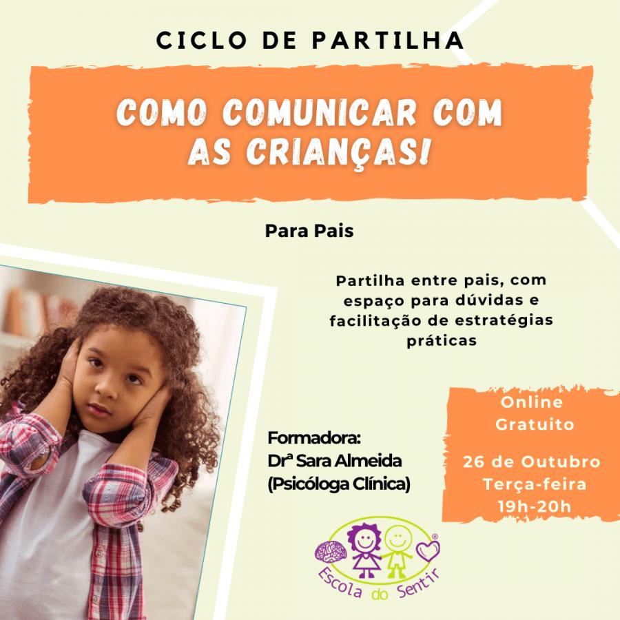 Ciclo de Partilha - Como comunicar com as crianças!