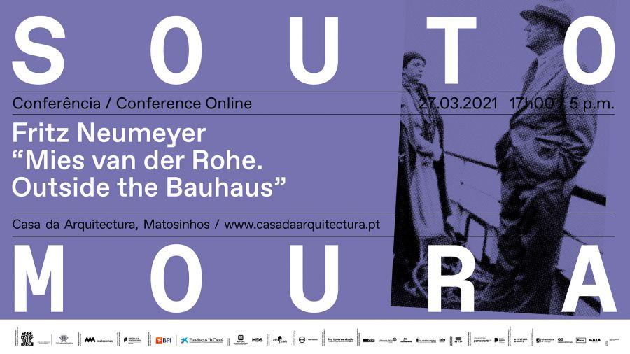 "Conferência online Fritz Neumeyer ""Mies van der Rohe. Outside the Bauhaus"""