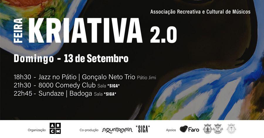 Feira Kriativa | programação *siga* - Gonçalo Neto, 8000 Comedy Club, Sundaze w/ Badoga
