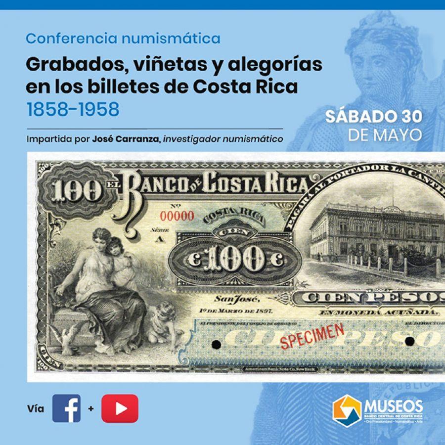 Grabados, viñetas y alegorías en los billetes de Costa Rica. Conferencia numismática.