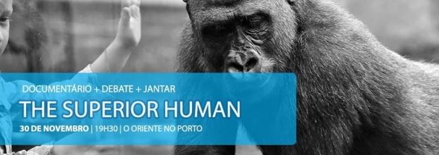 The Superior Human: Filme, Debate, Jantar