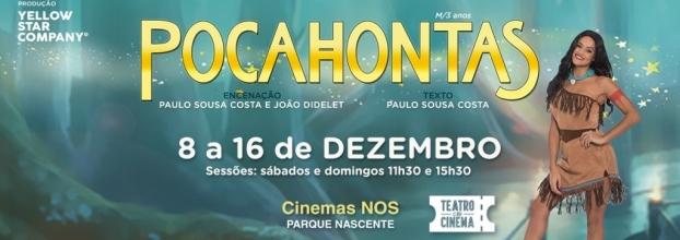"""PARQUE NASCENTE RECEBE ESPETÁCULO """"POCAHONTAS"""" EM EXCLUSIVO ATÉ 16 DE DEZEMBRO"""