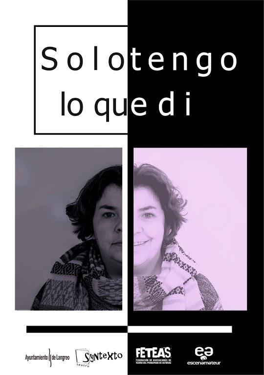 SOLO TENGO LO QUE DI // Syntexto Teatro