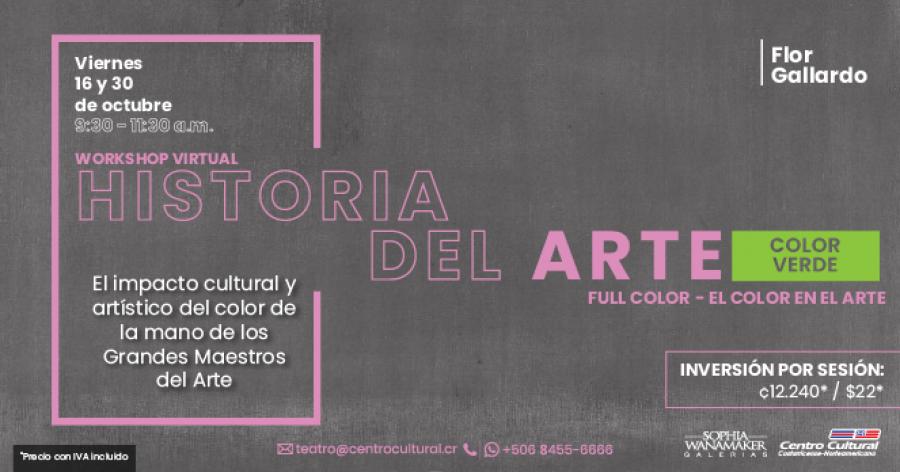 Historia del Arte, Color verde, Sesión I. Con Flor Gallardo