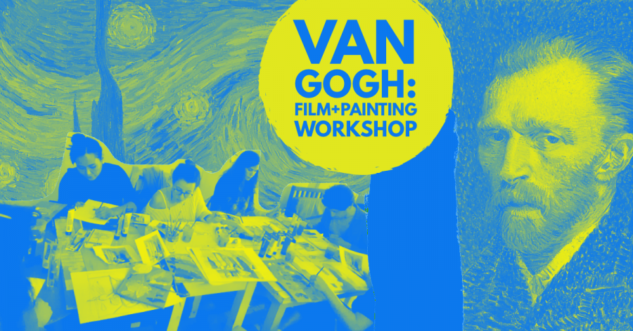 Van Gogh: Film + Painting Workshop