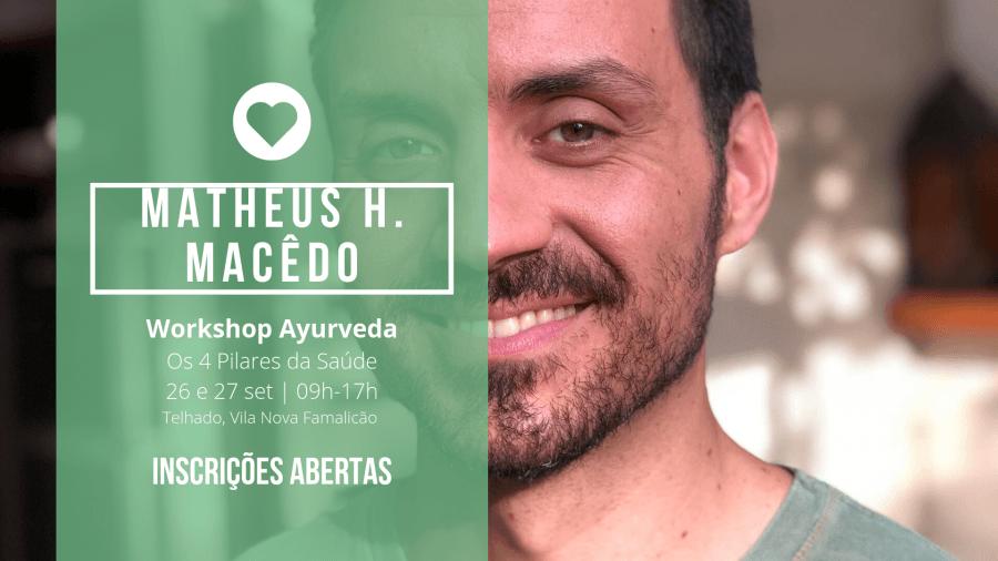 Workshop Os 4 Pilares da Saúde com Matheus Macêdo