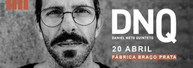 Daniel Neto Quinteto na Fábrica Braço de Prata