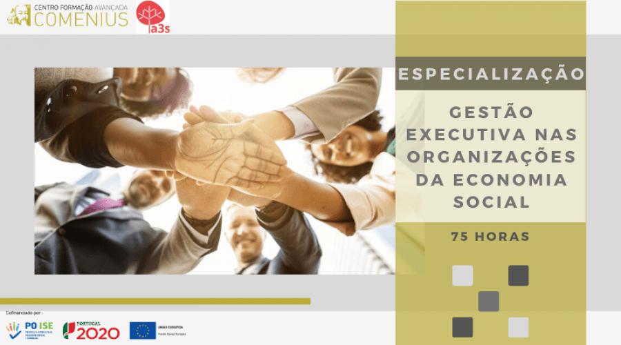 Especialização em Gestão Executiva nas Organizações da Economia Social I 75H