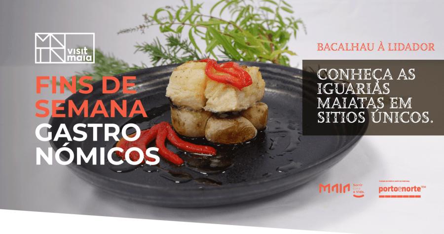 Fins de Semana Gastronómicos 2020 - Maia