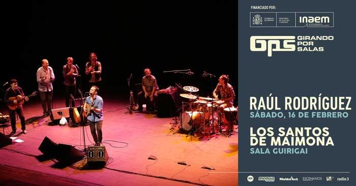 Raúl Rodríguez en concierto #GPS9