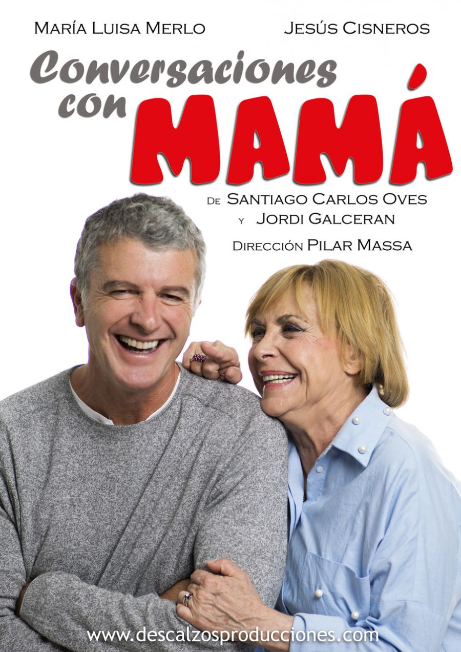 Conversaciones con Mamá - Descalzos Producciones (Madrid)