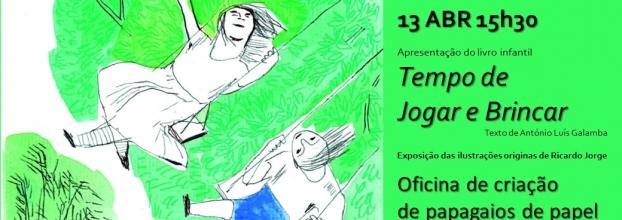 'Tempo de Jogar e Brincar' - apresentação livro, exposição e oficina
