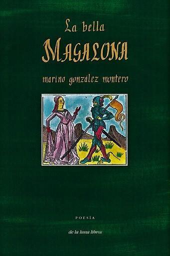 PRESENTACIÓN: 'LA BELLA MAGALONA' de Marino González Montero