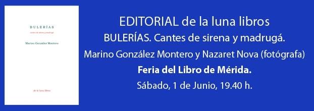Presentación de Bulerías. Cantes de sirena y madrugá de Marino González Montero en Mérida