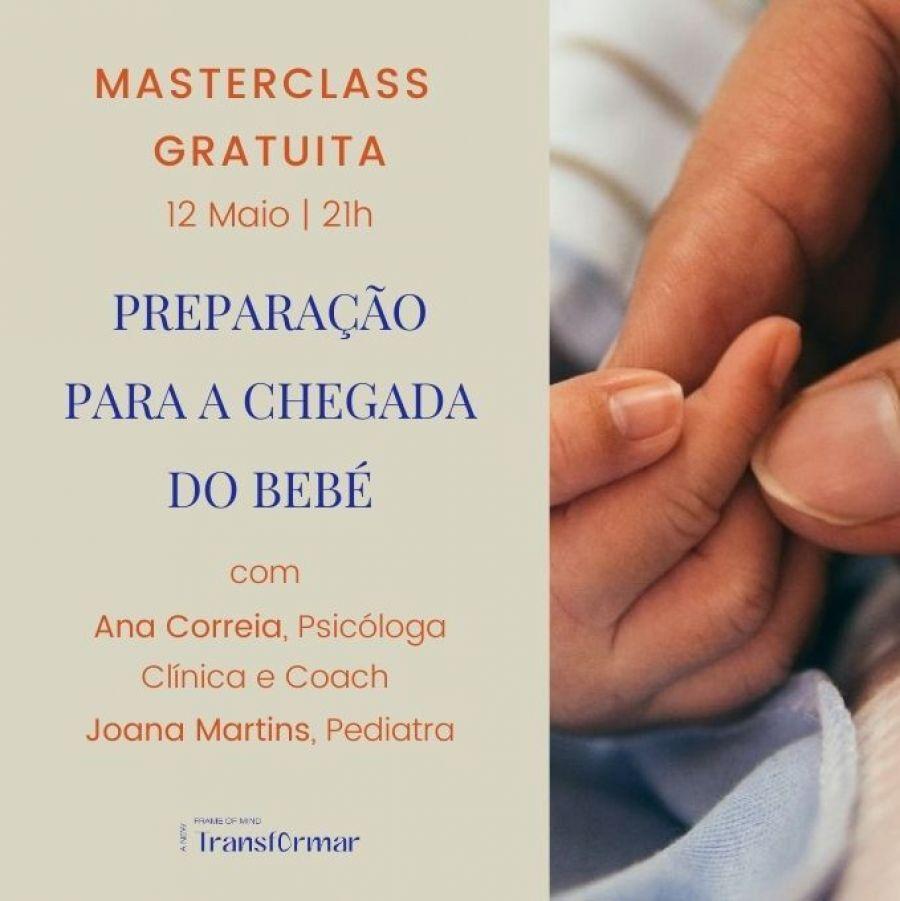 Masterclass gratuita: Preparação para a chegada do bebé