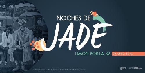 Noches de Jade Limón por la 32