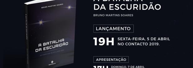 Laçamento de A Batalha da Escuridão de Bruno Martins Soares