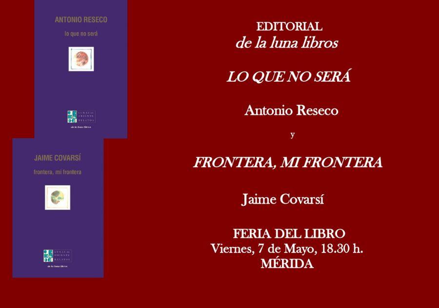 Presentación en la Feria del Libro de Mérida de los libros de Antonio Reseco y Jaime Covarsí