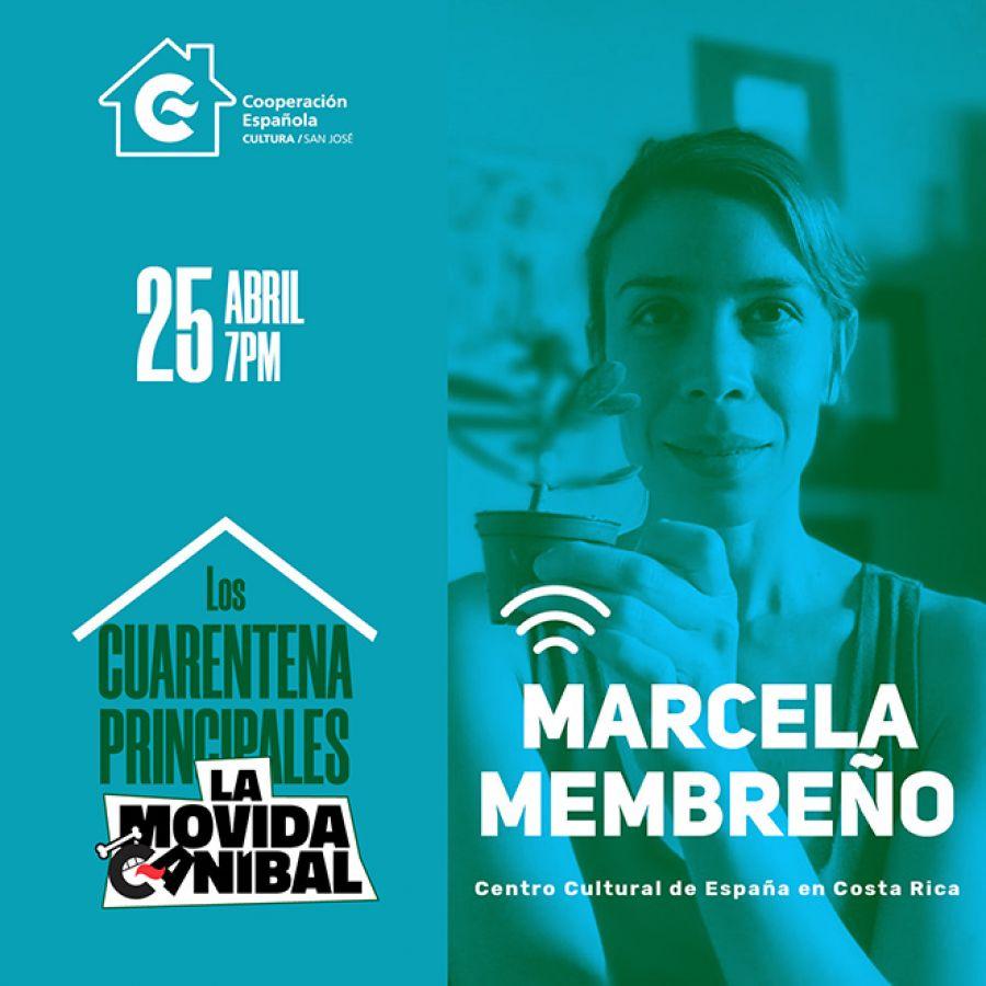 Marcela Membreño. Los Cuarentena Principales de La Movida Caníbal