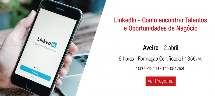 LinkedIn - Como encontrar Talentos e Oportunidades de Negócio