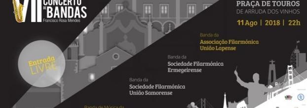 VII Concerto de Bandas 'Francisco Rosa Mendes'