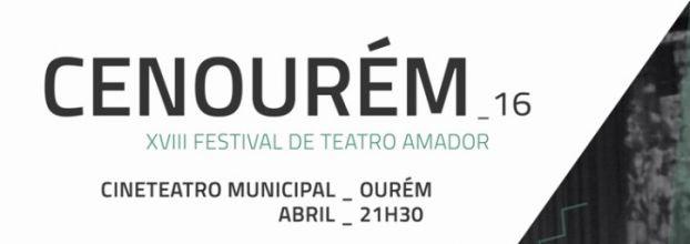 CENOURÉM 2016 - XVIII FESTIVAL DE TEATRO AMADOR