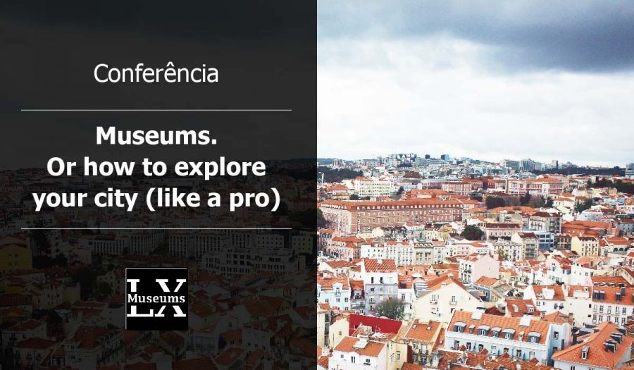 Museums. Or how to explore your city (like a pro)