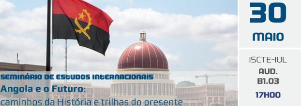 Mesa-redonda | Angola e o Futuro: caminhos da História e trilhas do presente