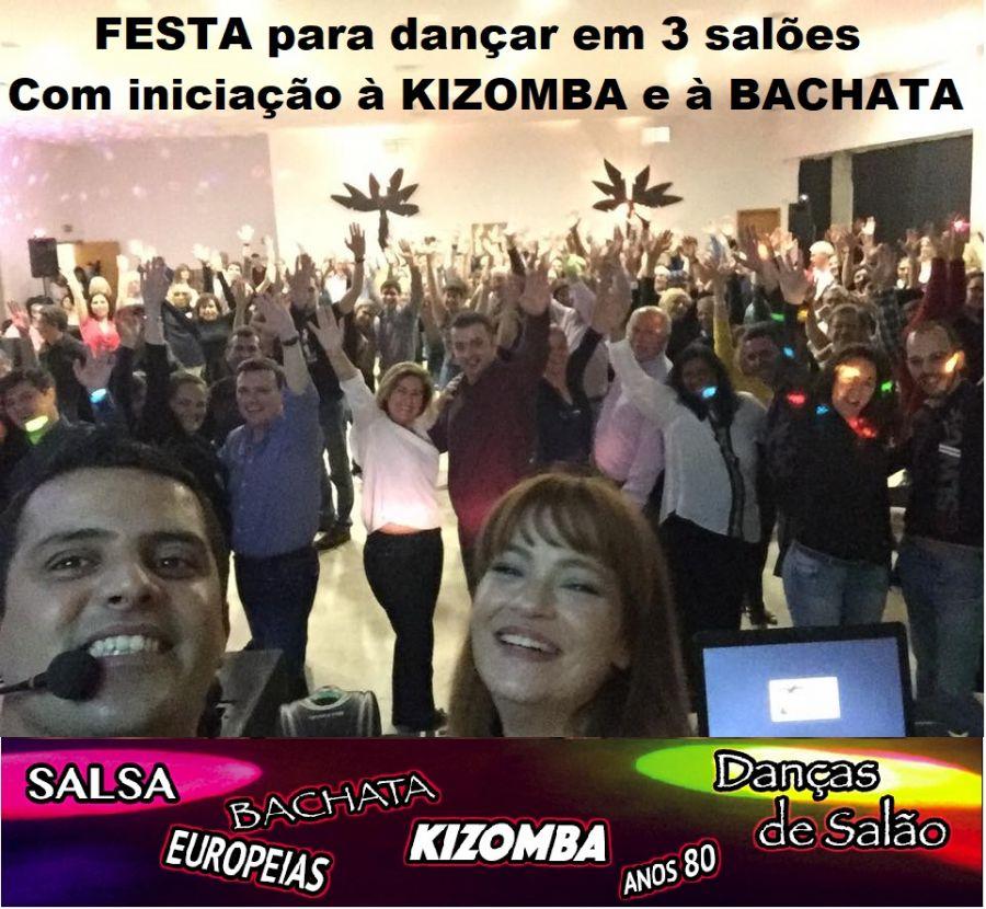Festa mensal com iniciação à Kizomba e Bachata. 3 Salões com DJ onde dançar