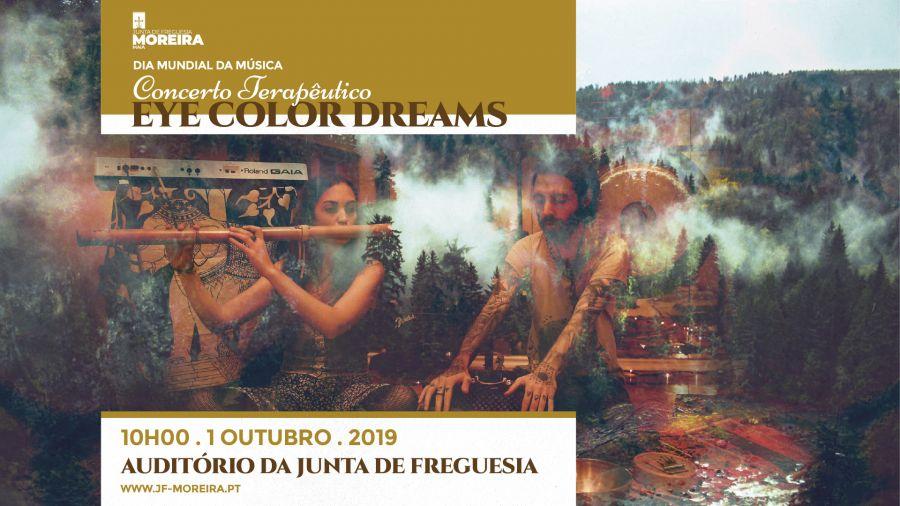 Dia Mundial da Música - Concerto Terapêutico - Eye Color Dreams