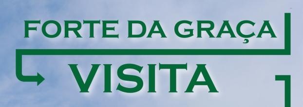 Visita Especial ao Forte da Graça