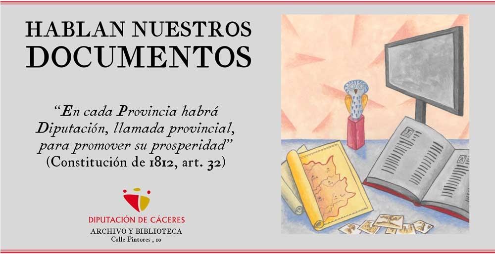 HABLAN NUESTROS DOCUMENTOS| Exposición Diputación de Cáceres