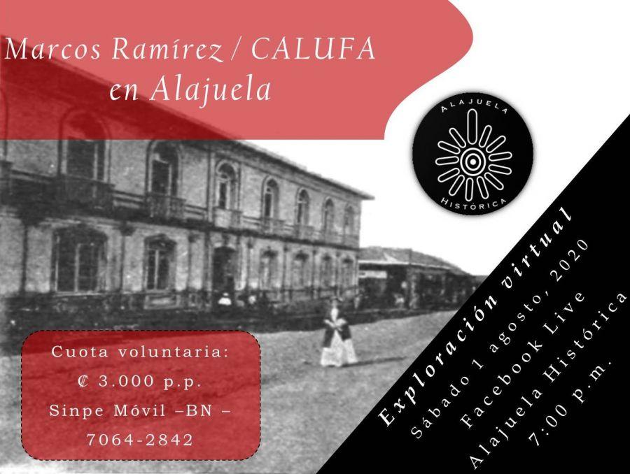 Exploración Virtual: Marcos Ramírez / CALUFA en Alajuela.