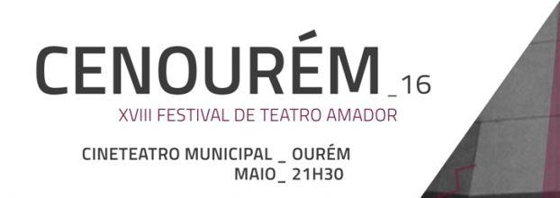 CENOURÉM 2016: XVIII FESTIVAL DE TEATRO AMADOR