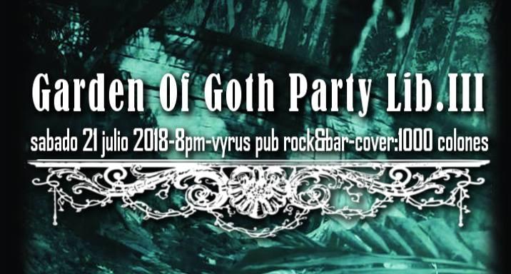 Garden Of Goth Party Lib.III