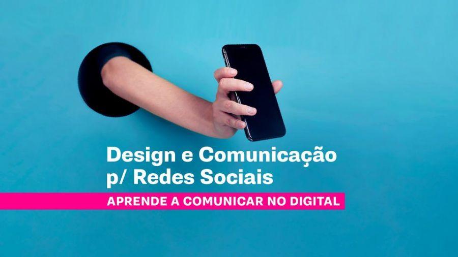 Design e Comunicação P/ Redes Sociais :: Curso Curto ETIC_Algarve (Horário Pós-Laboral)
