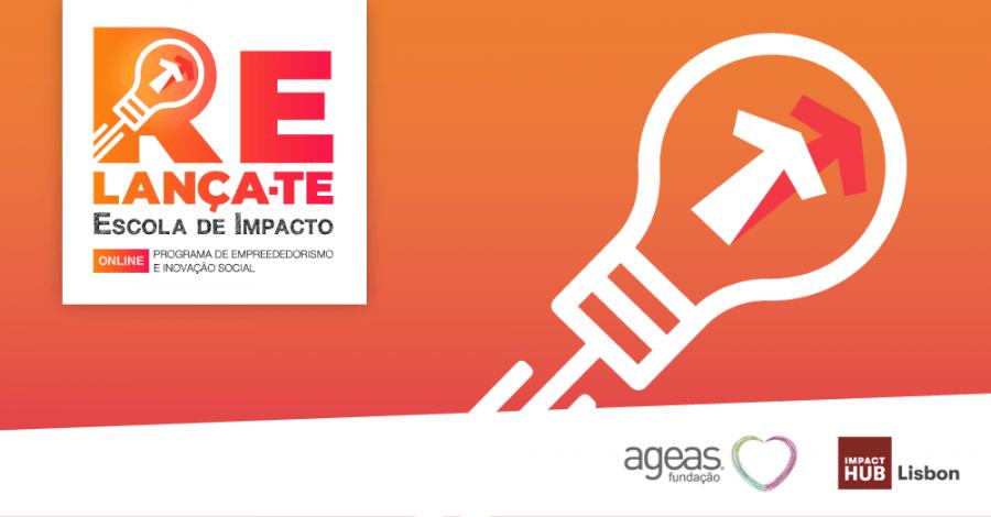 Inscrições Relança-te | Escola de Impacto Online 2ª edição | Candidaturas abertas!