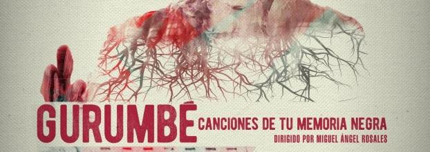 Gurumbé:  Canciones de tu memoria negra (Conversatorio)