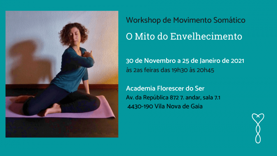 Workshop de Movimento Somático O Mito do Envelhecimento