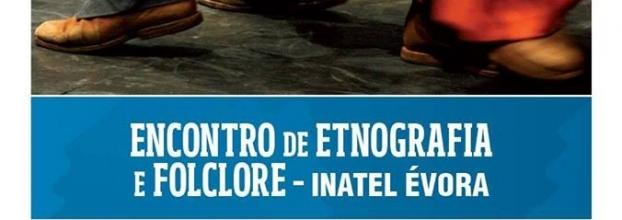 Encontro de Etnografia e Folclore – Inatel | Feira de S. João'18