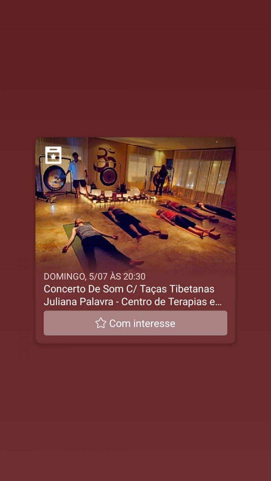 Concerto de Som c/ Taças Tibetanas