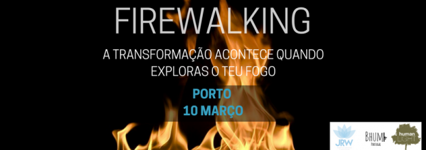 Firewalking Experience - Caminhar sobre Brasas