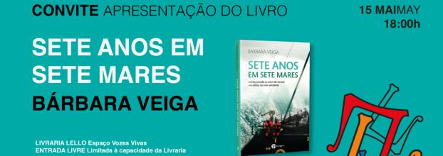 Apresentação do livro 'Sete Anos em Sete Mares' de Bárbara Veiga