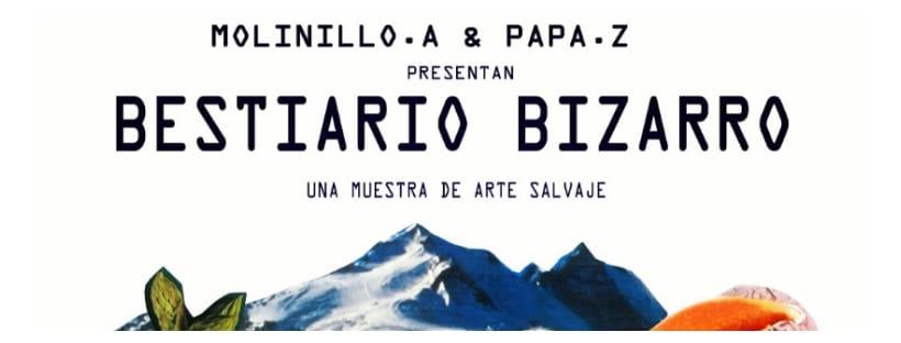BESTIARIO BIZARRO. FIESTA INAUGURACIÓN